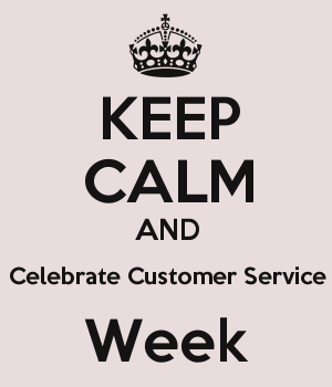 5663483_keep_calm_and_celebrate_customer_service_week
